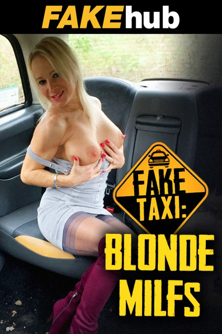 Fake Taxi: Blonde MILFs