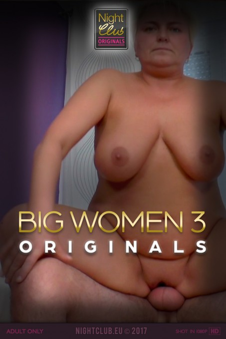 Big Women 3 - Nightclub Original Series