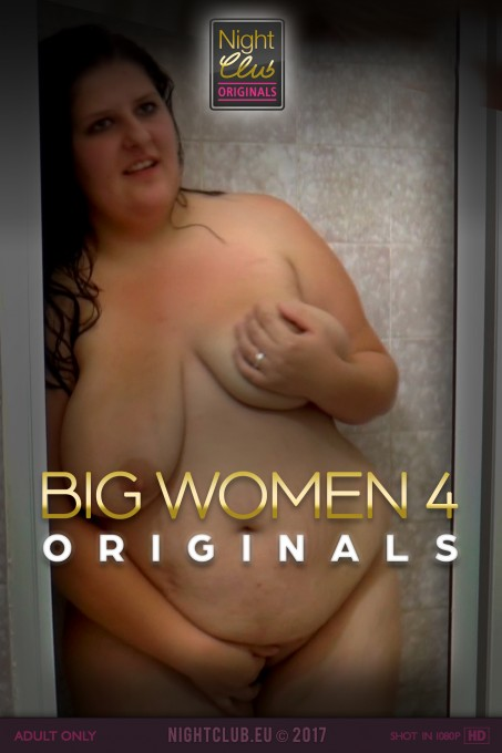 Big Women 4 - Nightclub Original Series