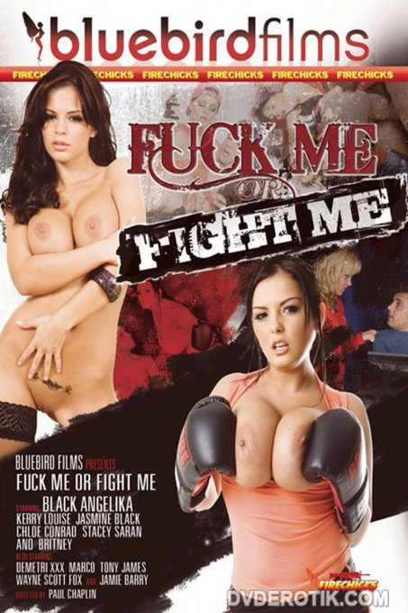 Fuck Me Or Fight Me