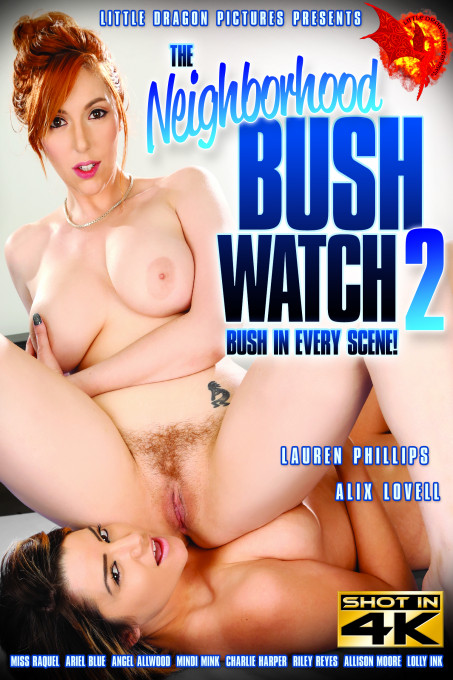 The Neighborhood Bush Watch 2