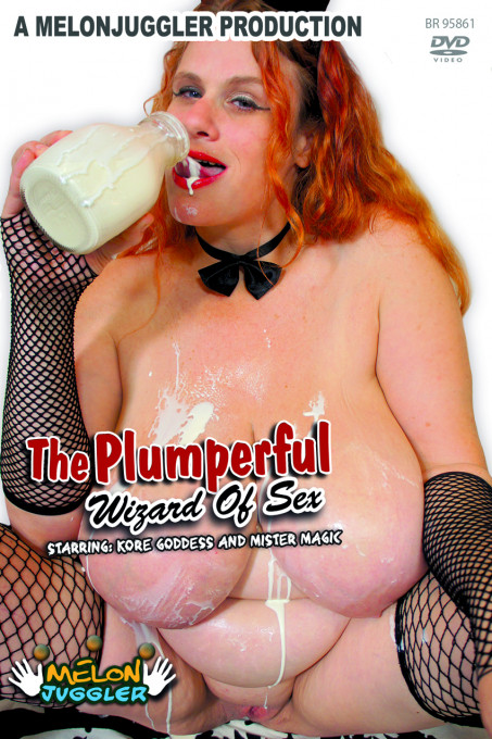 THE PLUMPERFUL WIZARD OF SEX