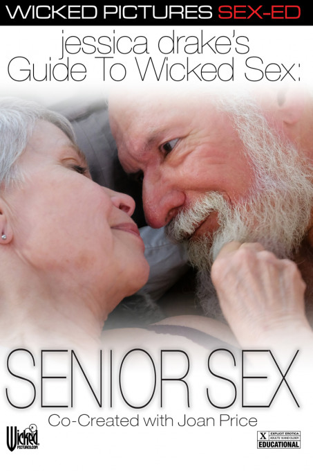 jessica drake's Guide To Wicked Sex: Senior Sex - Wicked Educational