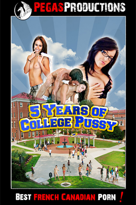 5 Years of College Pussy