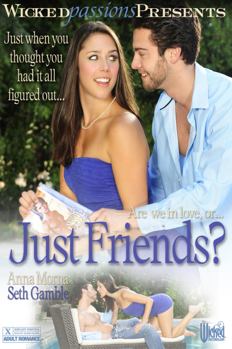 Just Friends? - Wicked Passions