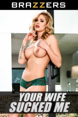 Your Wife Sucked Me